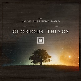 Glorious Things (Album Cover)